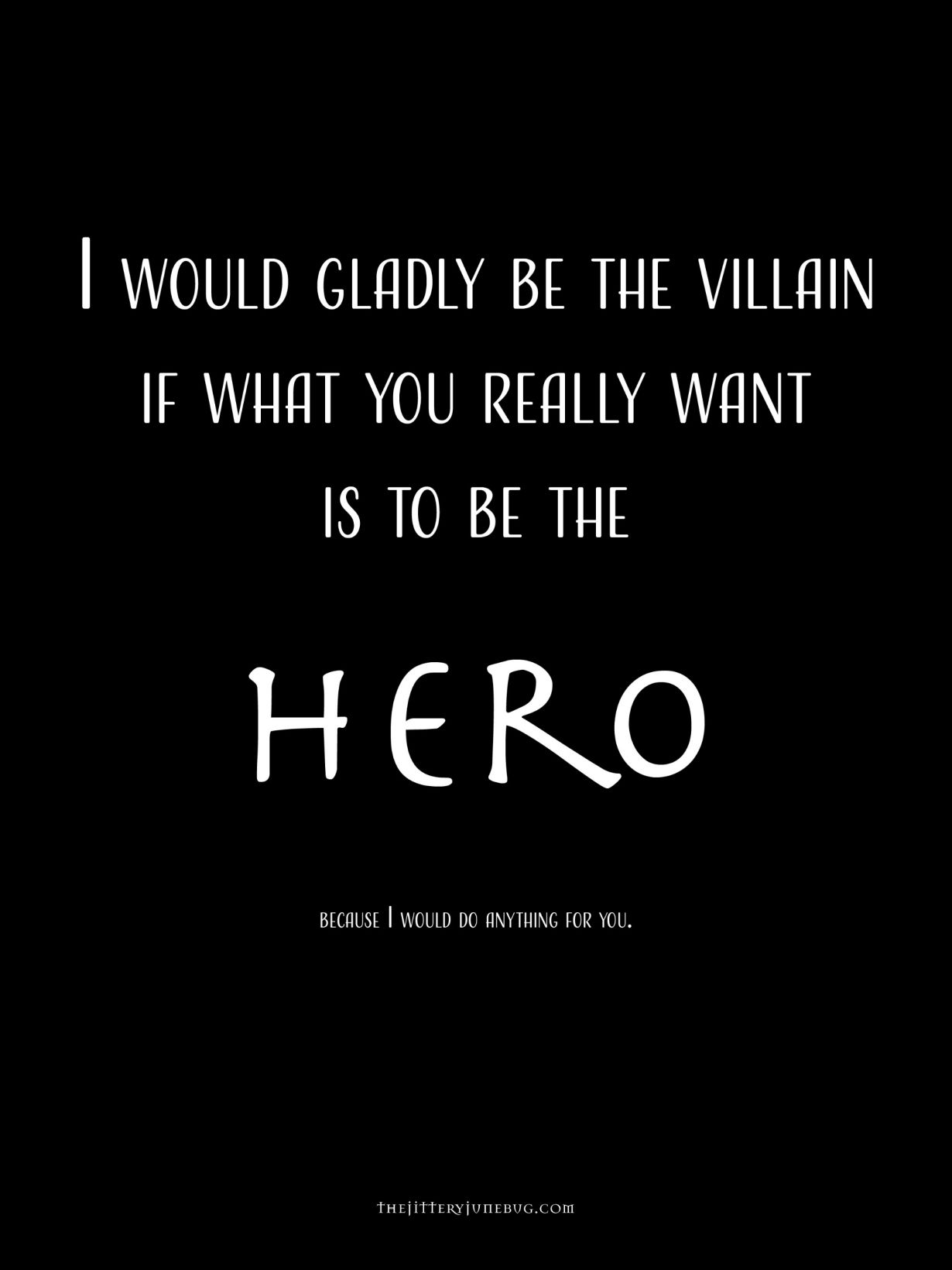 Fantasy Writing prompt. I would gladly be the villain if ...