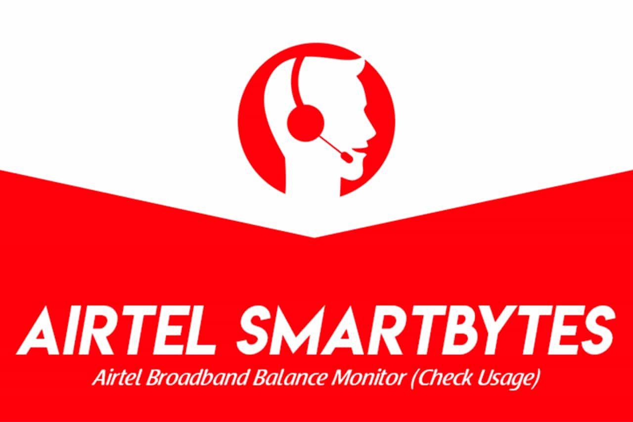 How To Check Airtel Broadband Internet Data Usage Airtel Smartbytes In 2020 Airtel Broadband Broadband Internet Broadband