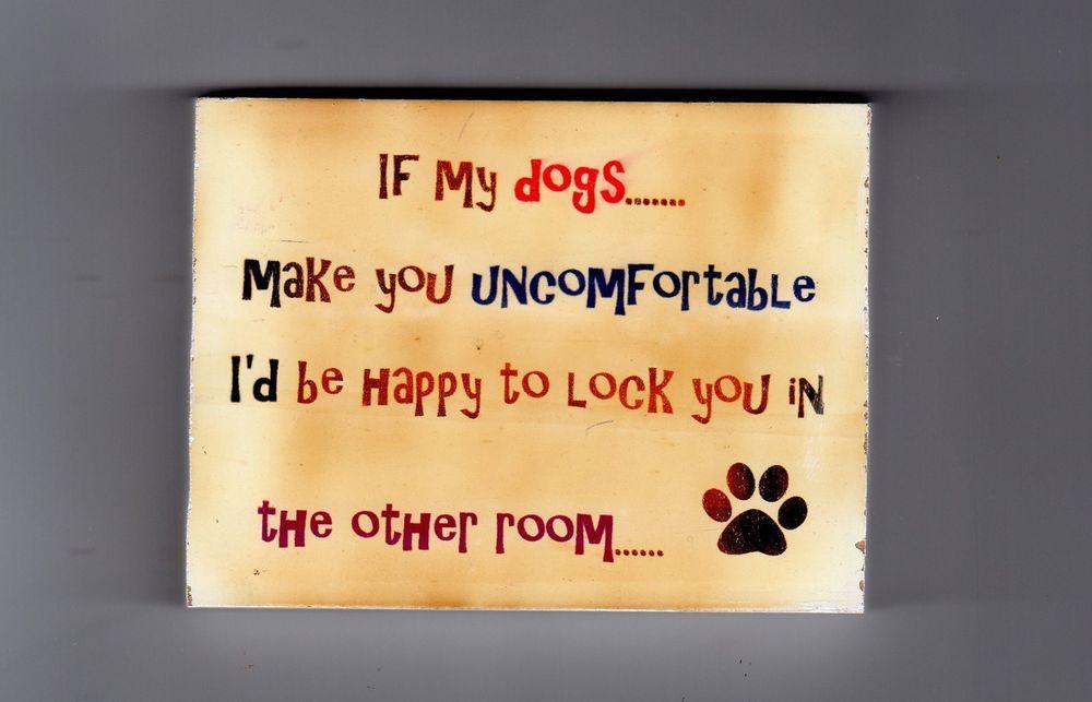 Wall decor,pet sign,funny saying,sign,funny dog saying,dog signs,dog ...