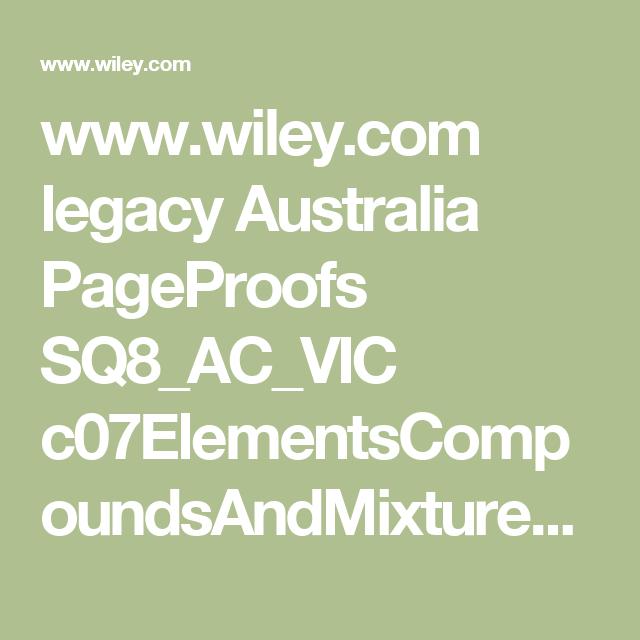 Wiley legacy australia pageproofs sq8acvic periodic table wiley legacy australia pageproofs sq8acvic c07elementscompoundsandmixtureswebpdf urtaz Image collections