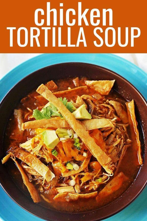 Chicken Tortilla Soup – Modern Honey