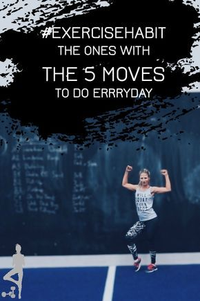 exercisehabit challenge day 1  the one with your 5 daily