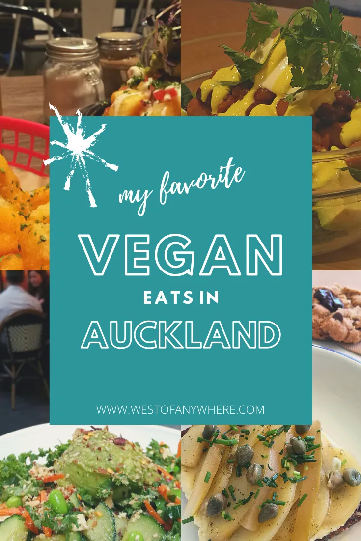 My Favorite Vegan Eats In Auckland West Of Anywhere In 2020 Vegan Eating Vegan Menu Vegan