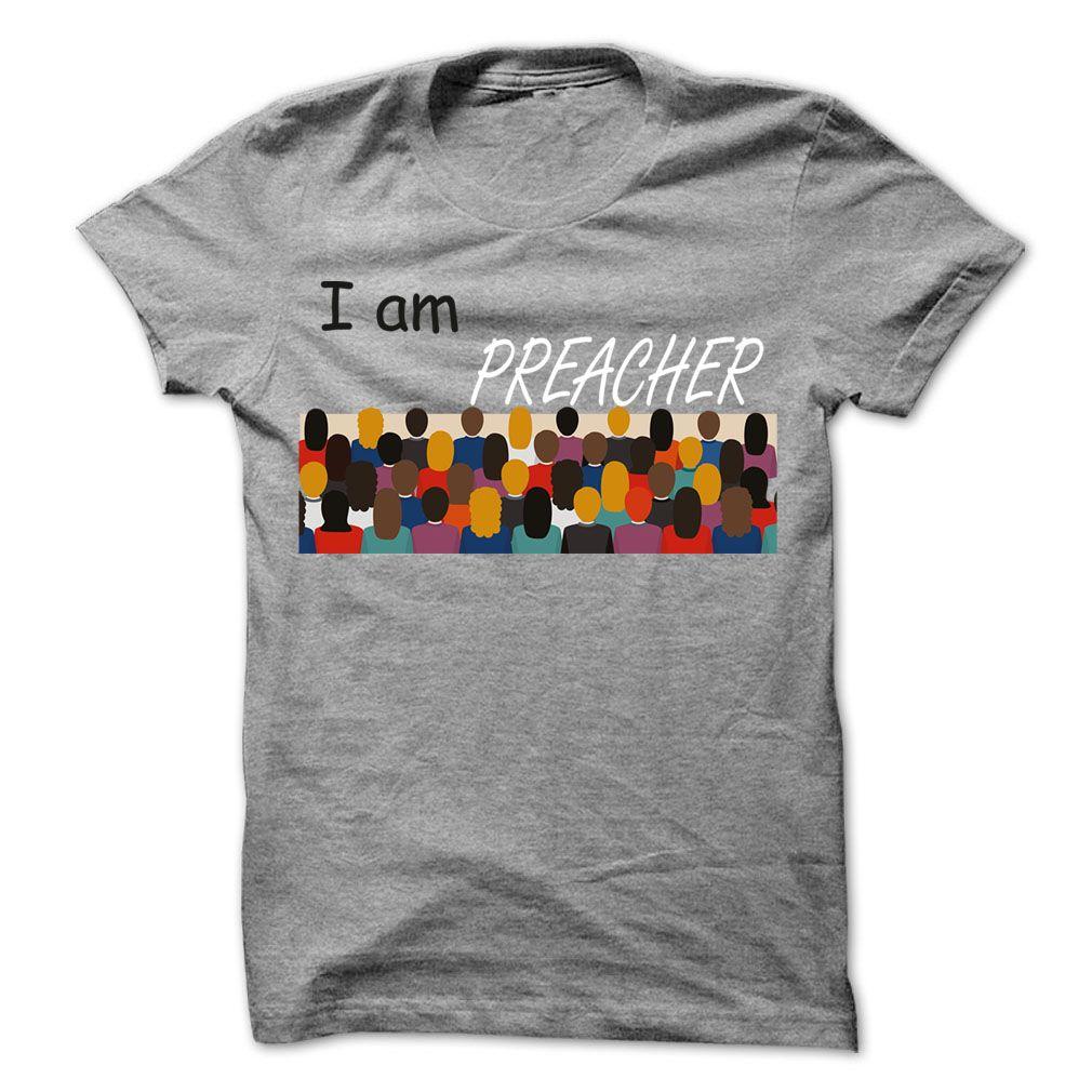 I am Preacher Cool Shirt  T Shirt, Hoodie, Sweatshirts - vintage t shirts #tshirt #Fashion