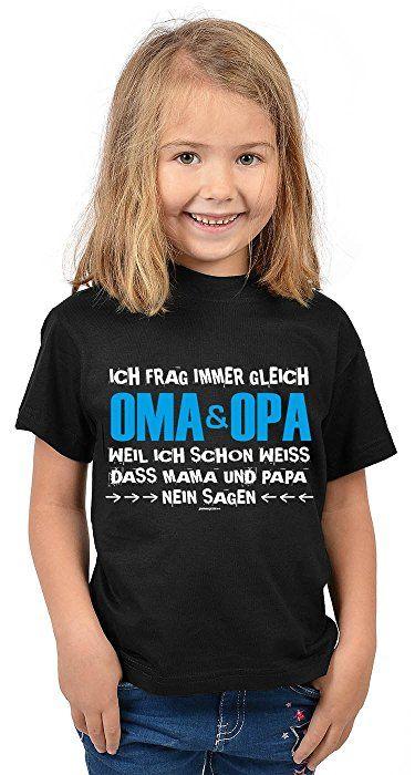 Kinder T Shirt Kinder Shirt Ich frag immer gleich Oma & Opa
