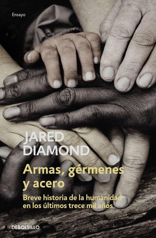 ARMAS, GERMENES Y ACERO - Descargar Libros Pdf Descargar