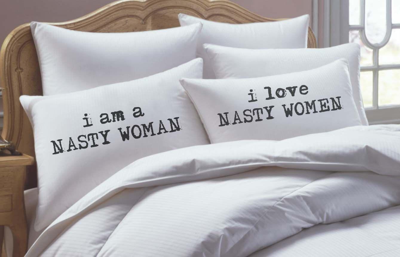 Nasty woman pillowcase set i love nasty women woman and humor