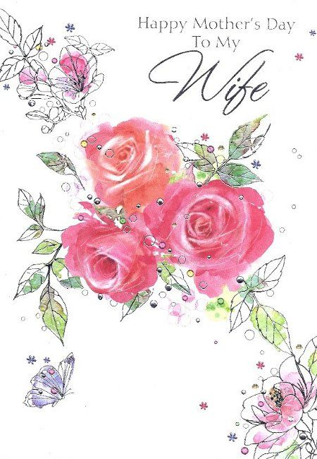 mothers day cards for wife happy mother s day to my wife roses in