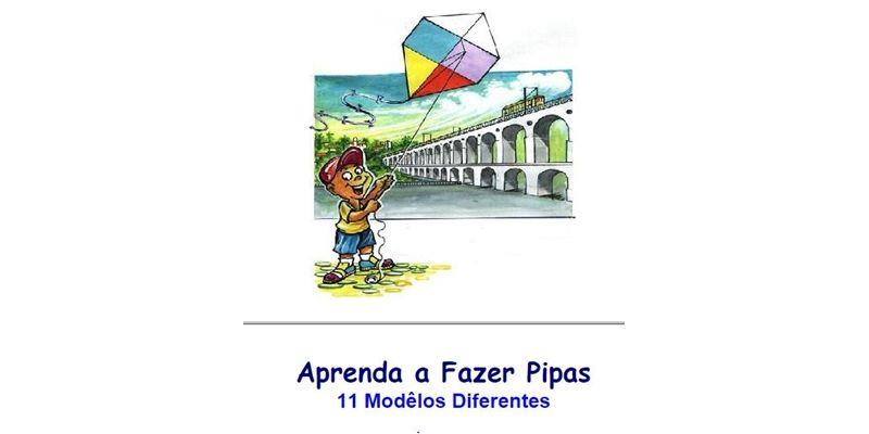 Aprenda a fazer Pipas - 11 Modelos. Veja em detalhes no site http://www.mpsnet.net/G/54.html via @mpsnet Esse Manual ensina passo a passo como fazer lindas pipas de causar inveja em seus amigos. Veja em detalhes neste site