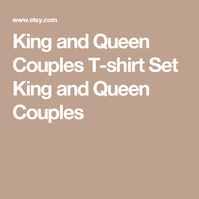 King and Queen Couples T-shirt Set King and Queen Couples