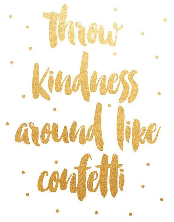 Throw Kindness Around Like Confetti Printable by PaperStormPrints