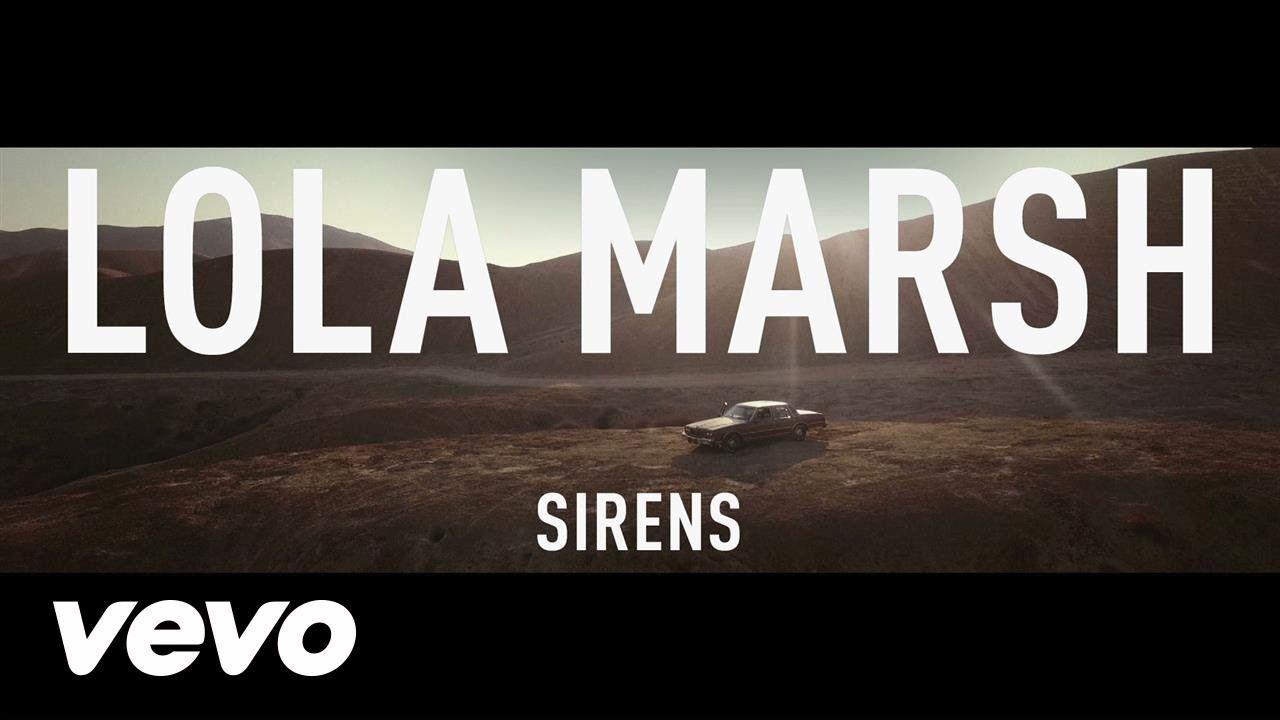 Lola Marsh Sirens Sirens, Lola, Vevo