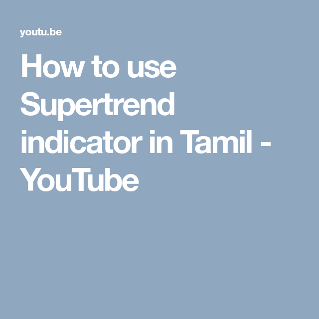 How to use Supertrend indicator in Tamil - YouTube | Share
