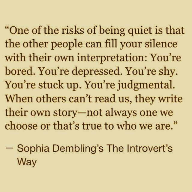 Funny Quotes About Being Shy: One Of The Risks Of Being Quiet...
