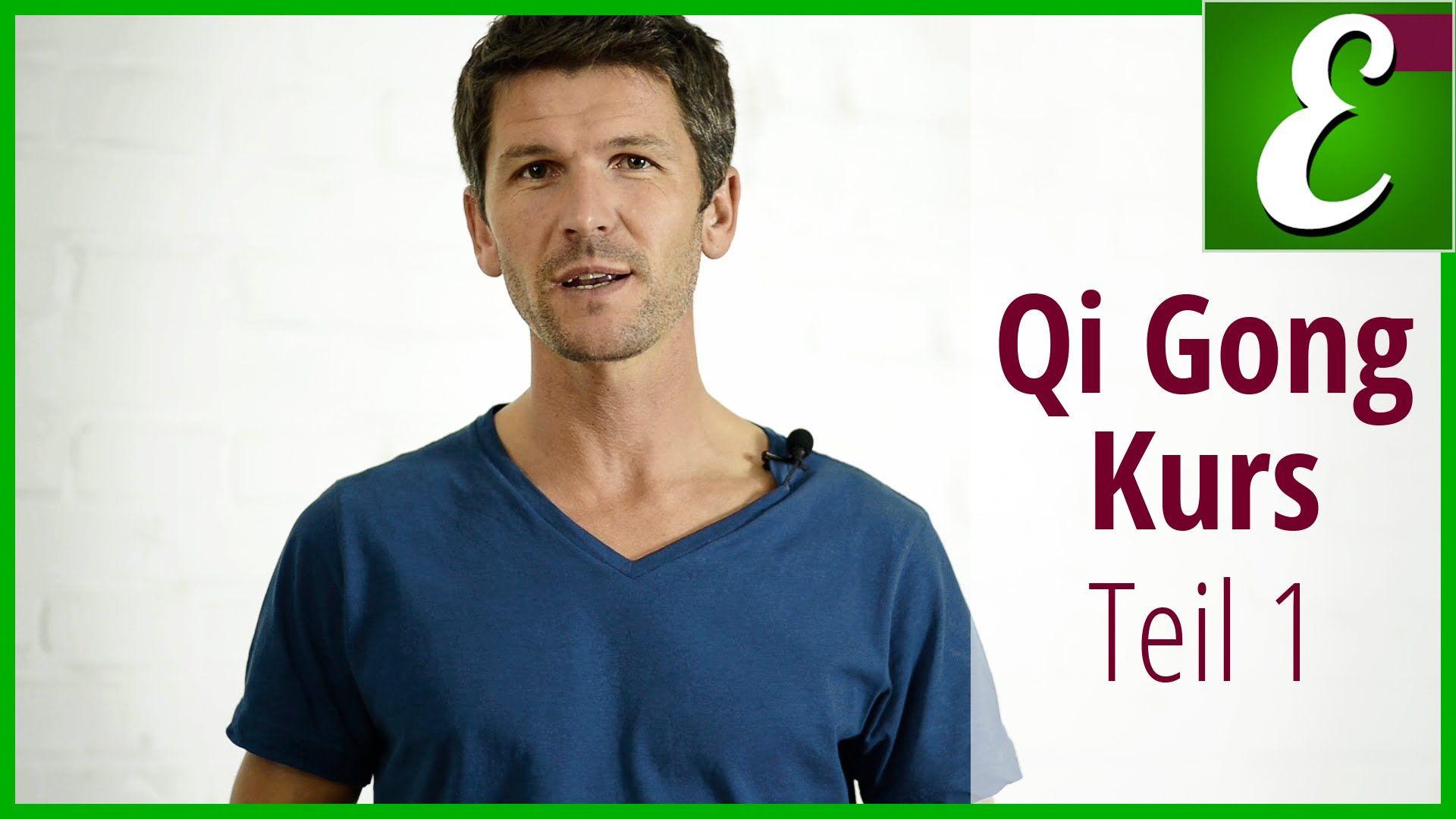 Qi Gong Übungen für Anfänger: Qigong Kurs Teil 1 | Qi Gong ...