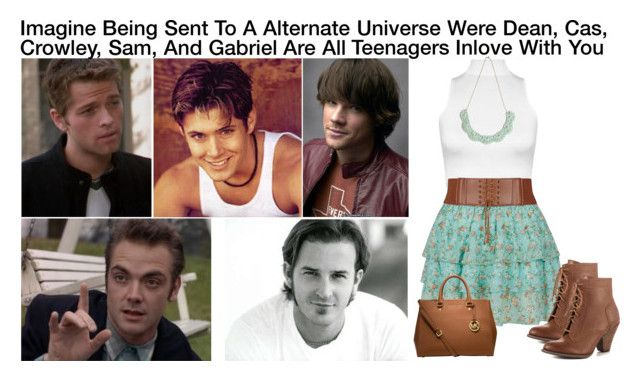 """Imagine Being Sent To A Alternate Universe Were Dean, Cas, Crowley, Sam, And Gabriel Are All Teenagers Inlove With You"" by alyssaclair-winchester ❤ liked on Polyvore"