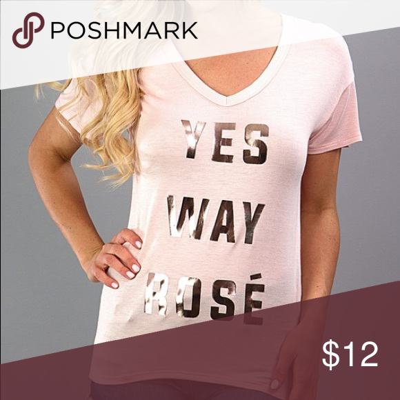 f06d15ada Pink yes way rose wine foil baby doll graphic tee Cute pink graphic t shirt  with rose gold foil lettering. Tops Tees - Short Sleeve