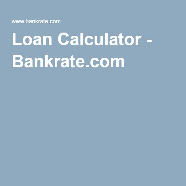 Loan Calculator  BankrateCom  Rv Sales    Mortgage