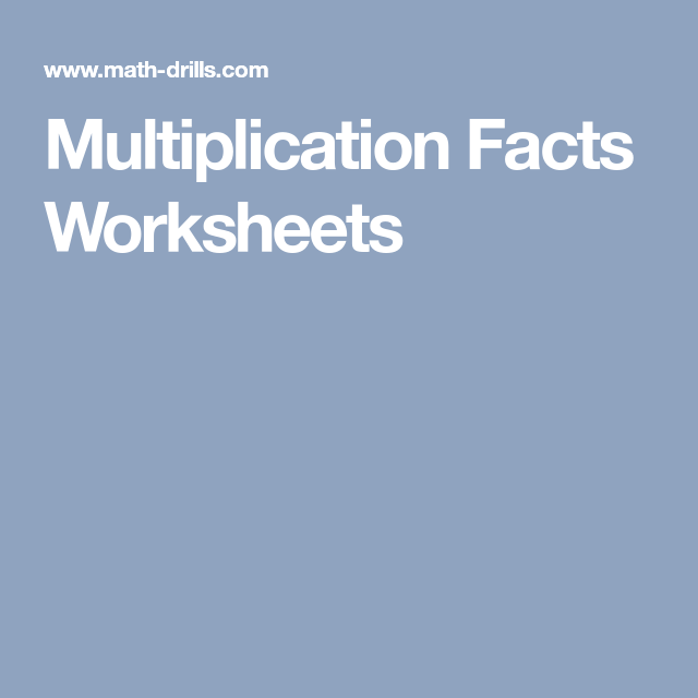 Multiplication Facts Worksheets | School | Pinterest ...