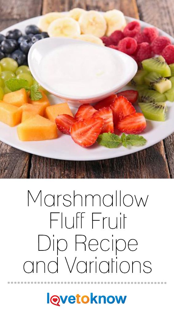 luffy white, sweet fruit dip made from marshmallow fluff is practically a party staple. There are few things easier to put together for a great party than marshmallow fruit dip. #Fluff #FruitDip #MarshamallowDip | Marshamllow Fluff Fruit Dip Recipe and Variations from #LoveToKnow #marshmallowfluffrecipes