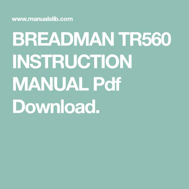 Breadman tr 560 manual.