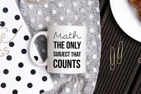 A must have funny coffee mug for a math teacher or professor! Perfect mug for a freshman in mathematics. Text says: Math. The only subject that counts.  NOTE. Design is printed on both sides of a mug. If youd like a design on the right or the left side only, write us a message and we will happily adjust it for you! You will find a custom message window while ordering a mug. DETAILS • 11 oz • Ceramic mug • Dishwasher safe • Microwave safe • White, glossy • Black color text  SHIPPING Shipping…