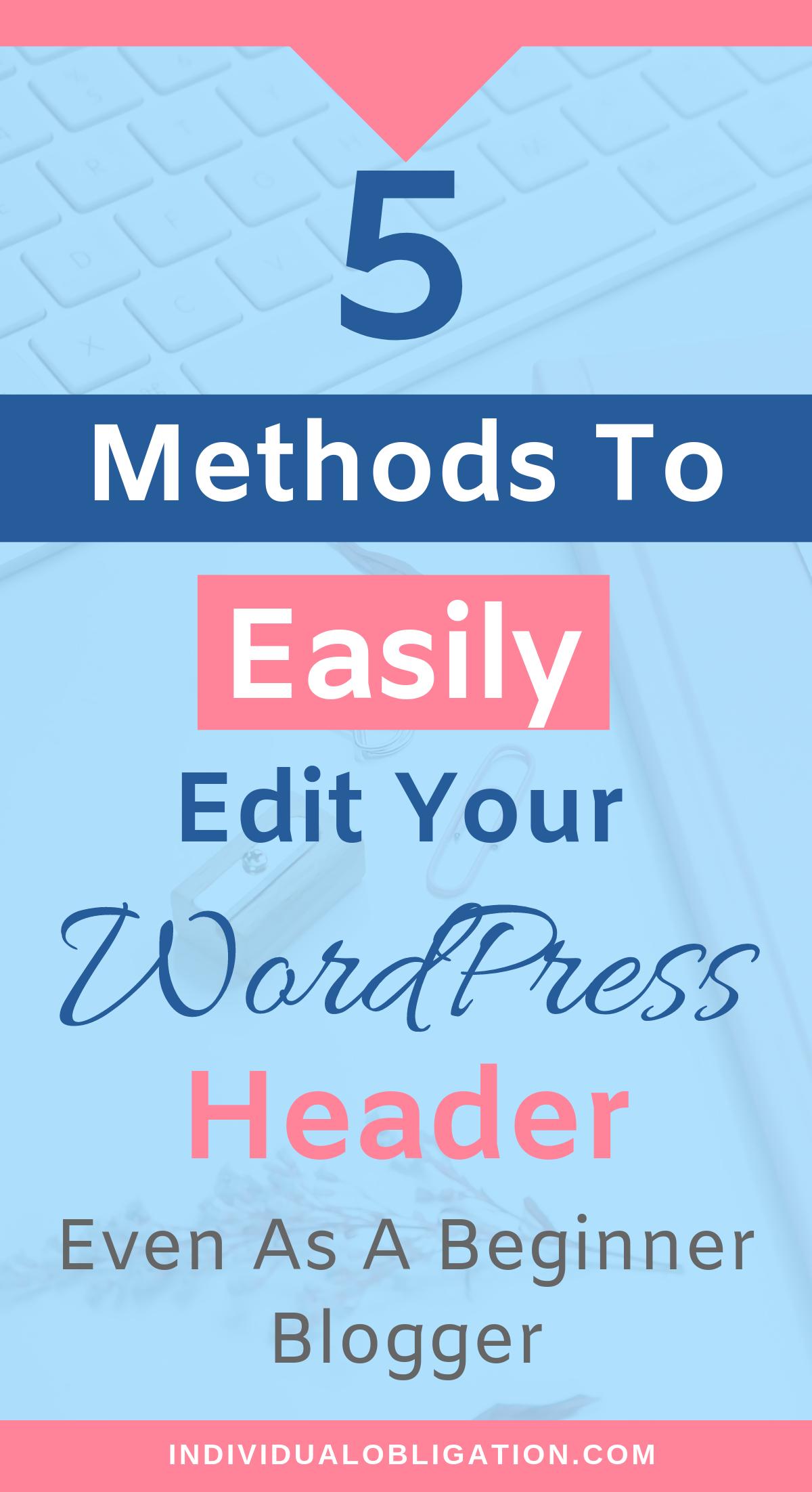 WordPress Header How to Edit Your Header Using 5