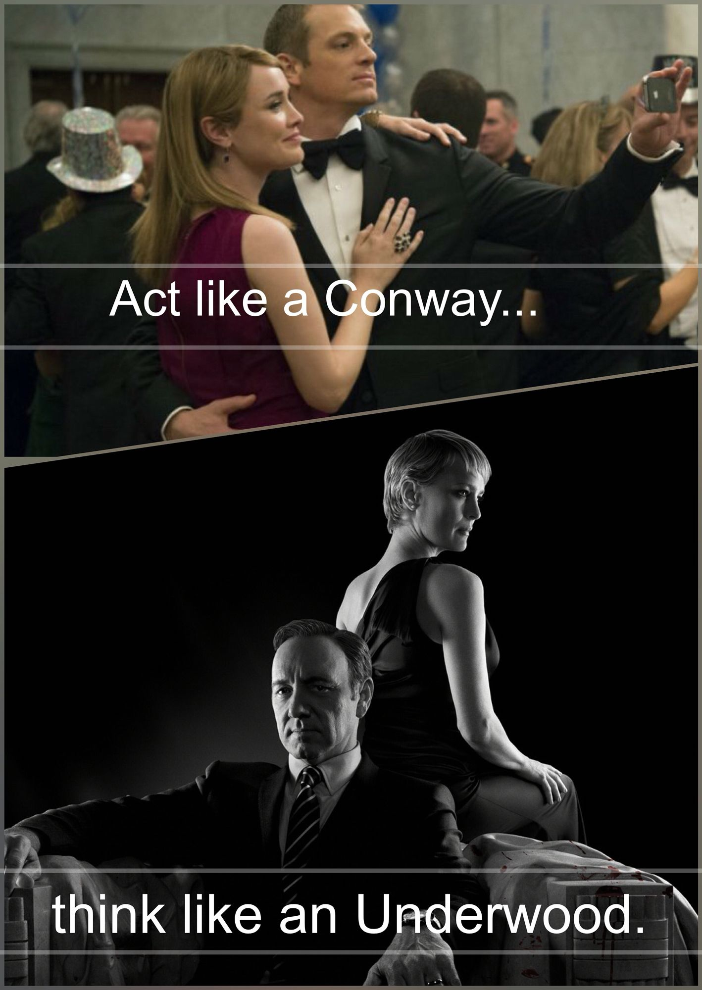 House Of Cards 2016 Season 4 Act Like A Conway Think Like An Underwood House Of Cards Seasons House Of Cards Frank Underwood