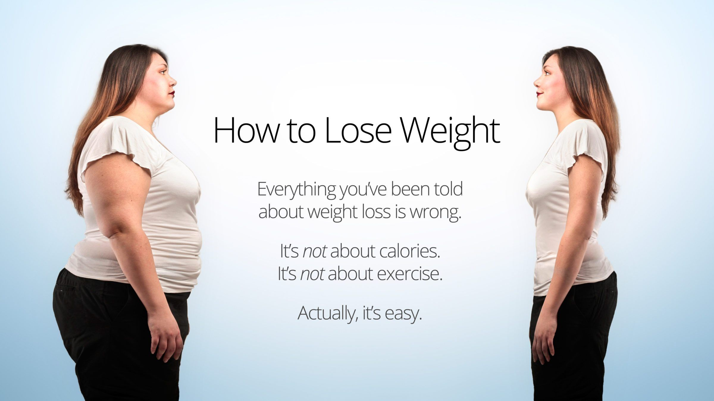 So you want to lose weight for good