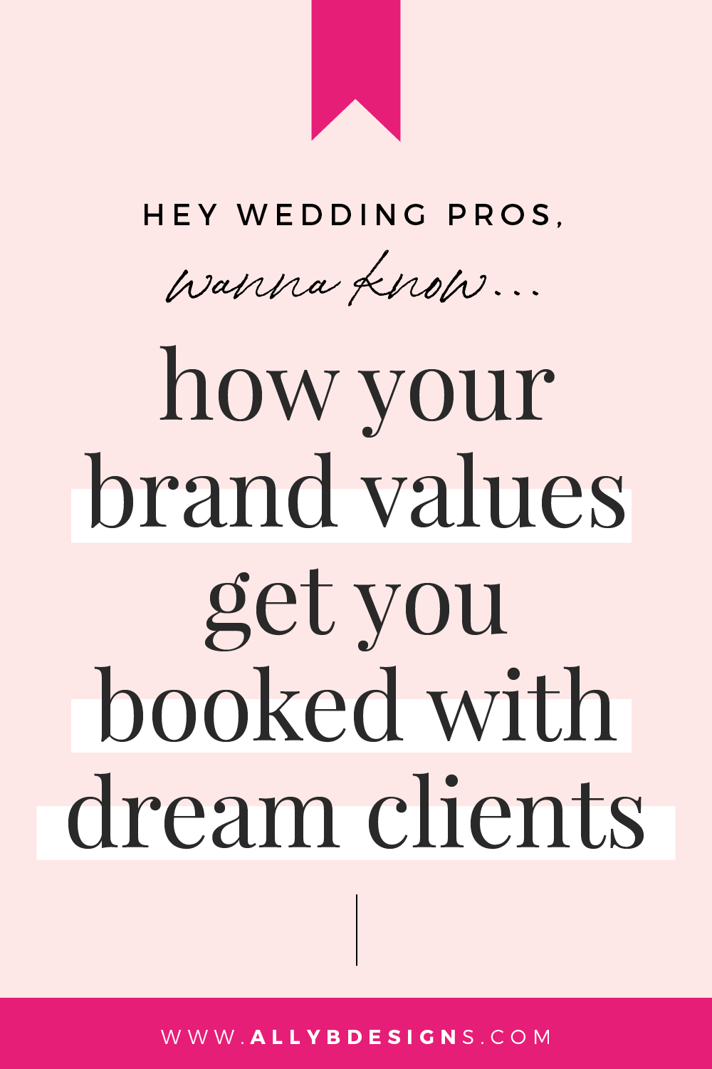 How Your Brand Values Get You Booked With Dream Clients In 2020 With Images Photographer Branding Design Photographer Branding Photographer Branding Board