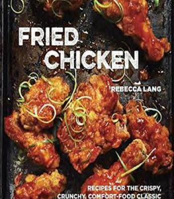Fried chicken recipes for the crispy crunchy comfort food classic fried chicken recipes for the crispy crunchy comfort food classic pdf forumfinder Gallery