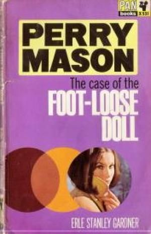 The Case of the Foot-Loose Doll (Perry Mason, Book 54) | Originally published in…