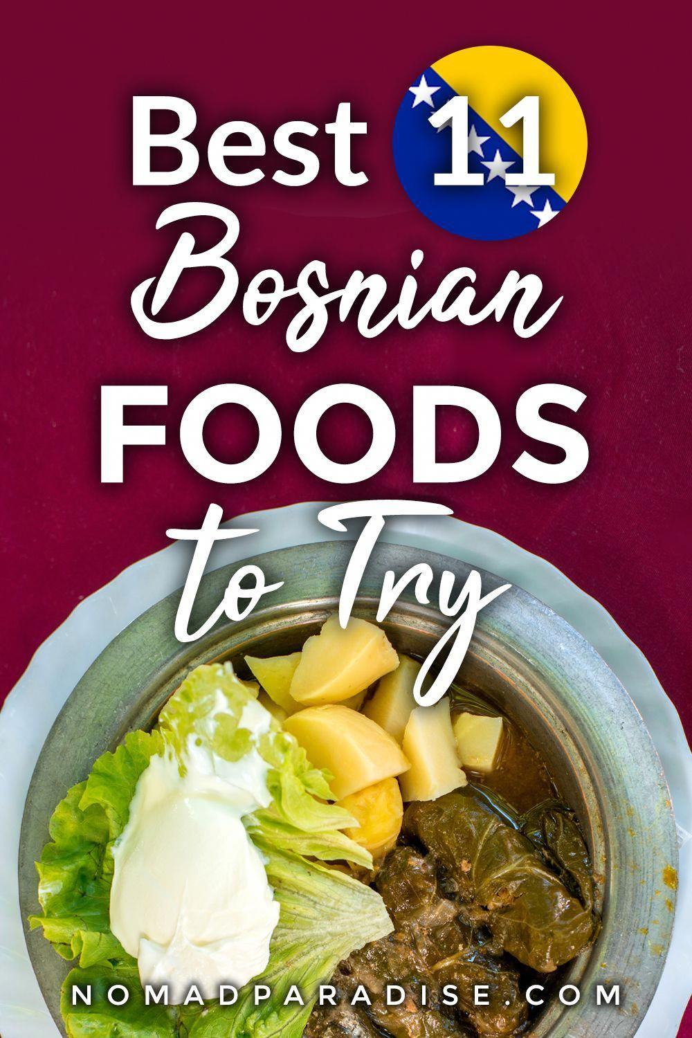 Bosnian Food - 11 Best Traditional Bosnian Dishes Recommended by a Local - Nomad Paradise #Travel #TravelFood #Bosnia #Europe #BosnianFood #TravelFoods #Foodie #WorldTravel #bosnianrecipes