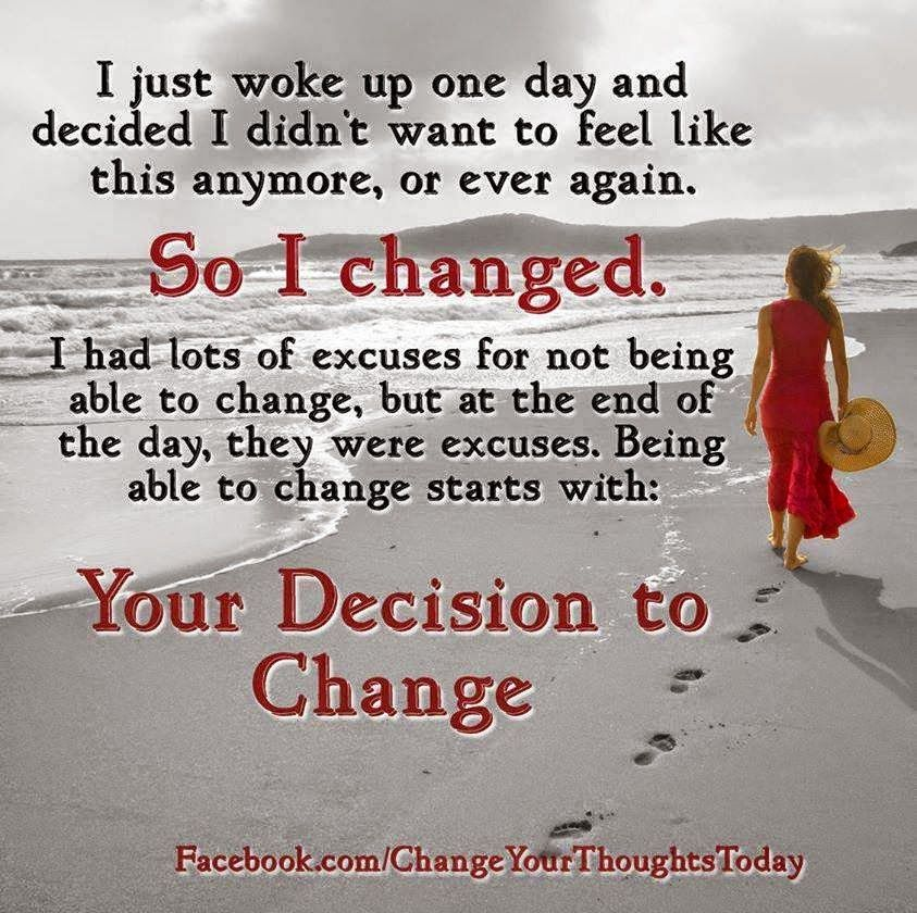 Reflexiones: decision to change