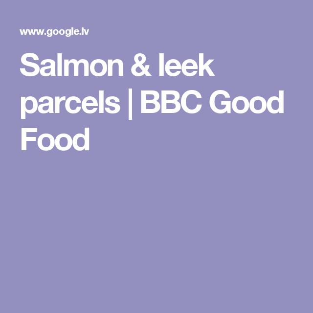 Salmon leek parcels bbc good food receptes zivis pinterest salmon leek parcels bbc good food forumfinder Images