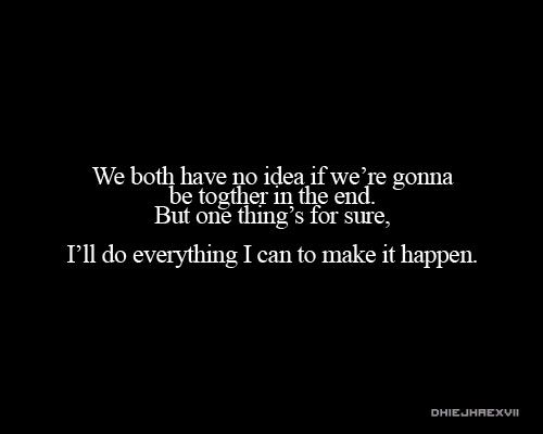 We Can Do It Together Quotes We Can Do It Romantic Love Quotes
