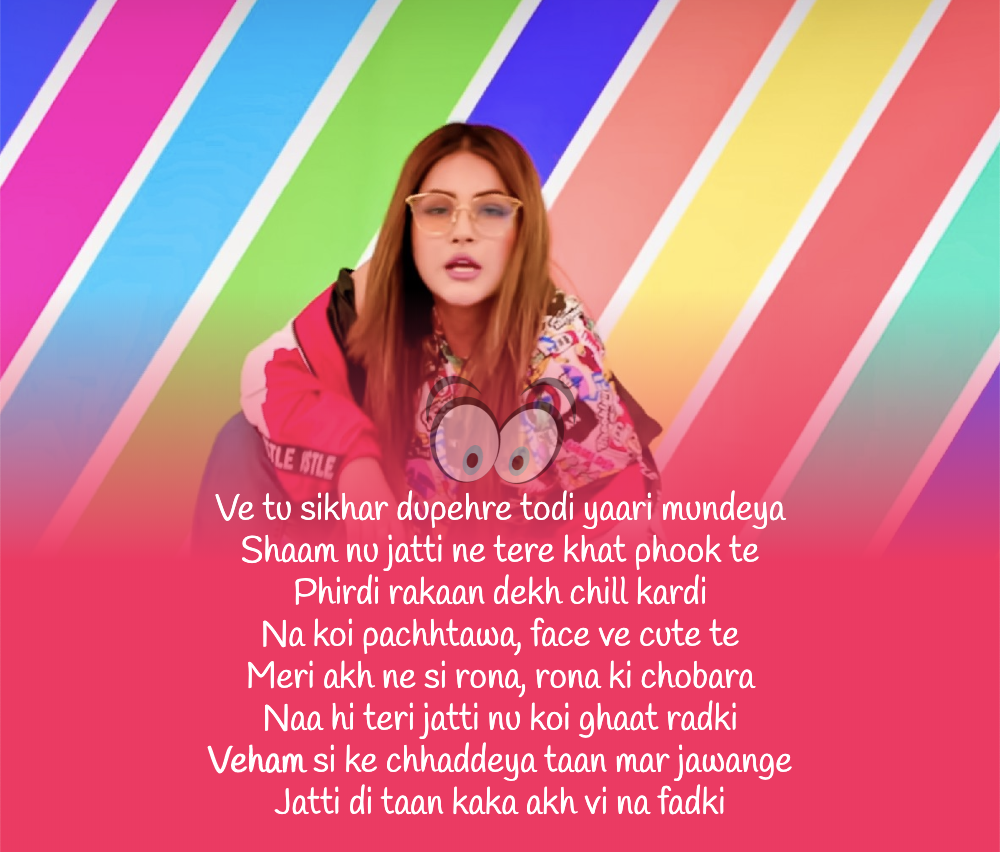 Veham Lyrics Shehnaz Gill Breakup Songs Lyrics Song Lyric Quotes
