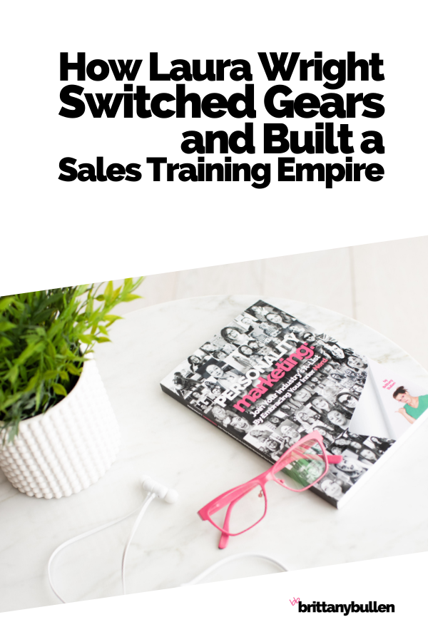 How Laura Wright Switched Gears and Built a Sales Training Empire    #entrepreneur #success #entrepreneurmindset #business #businessempire