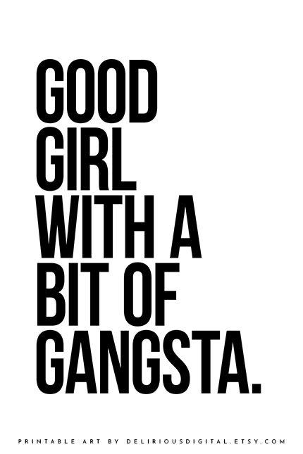 Gangsta rap quote by Deliriousdigital.etsy.com