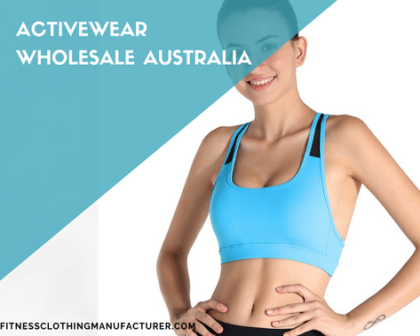activewear manufacturers australia wholesale activewear suppliers