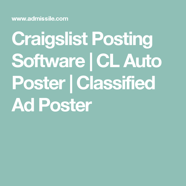 Craigslist Posting Software | CL Auto Poster | Classified Ad Poster