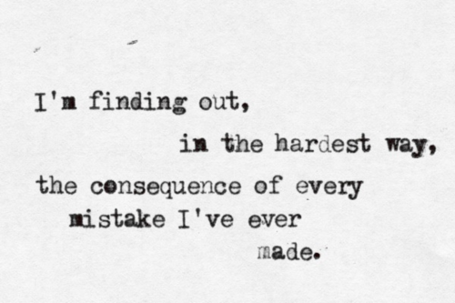 Mayday Parade Quotes Interesting I'm Finding Out In The Hardest Way The Consequence Of Every