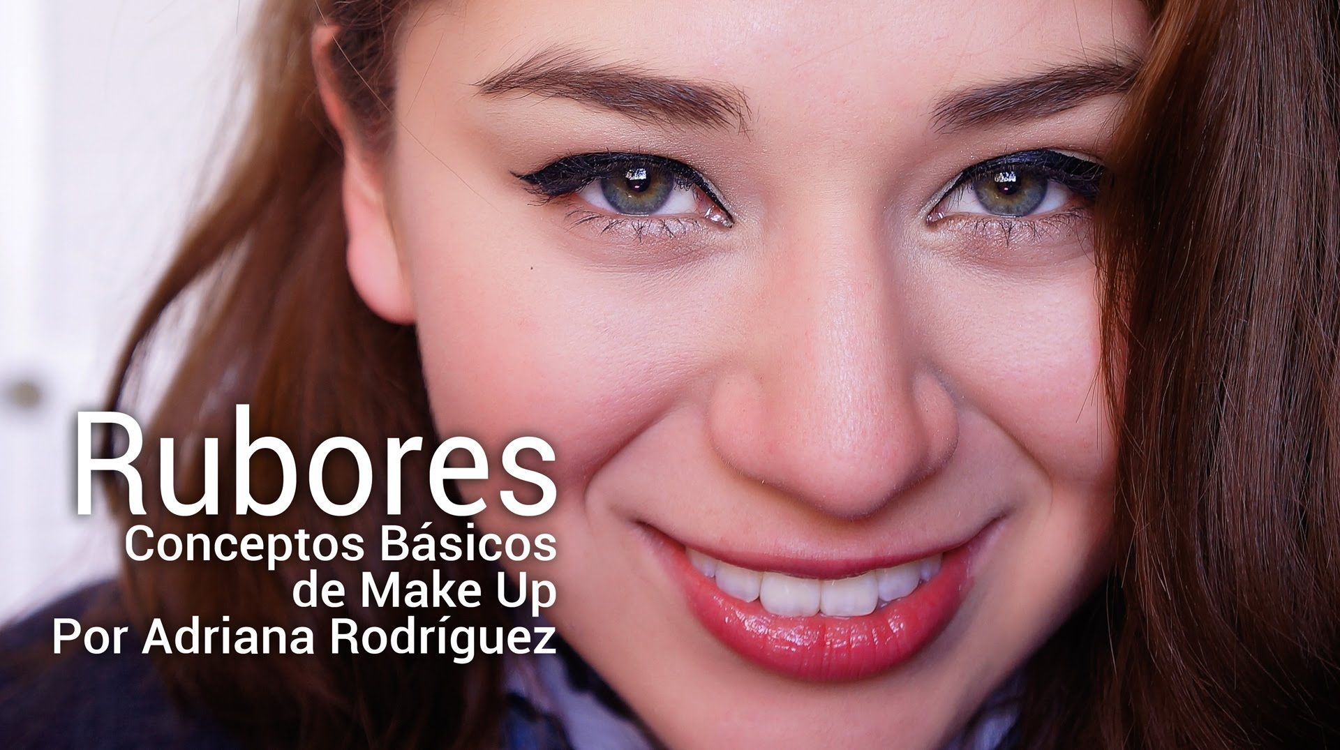 Rubores   Tutorial por Adriana Rodriguez
