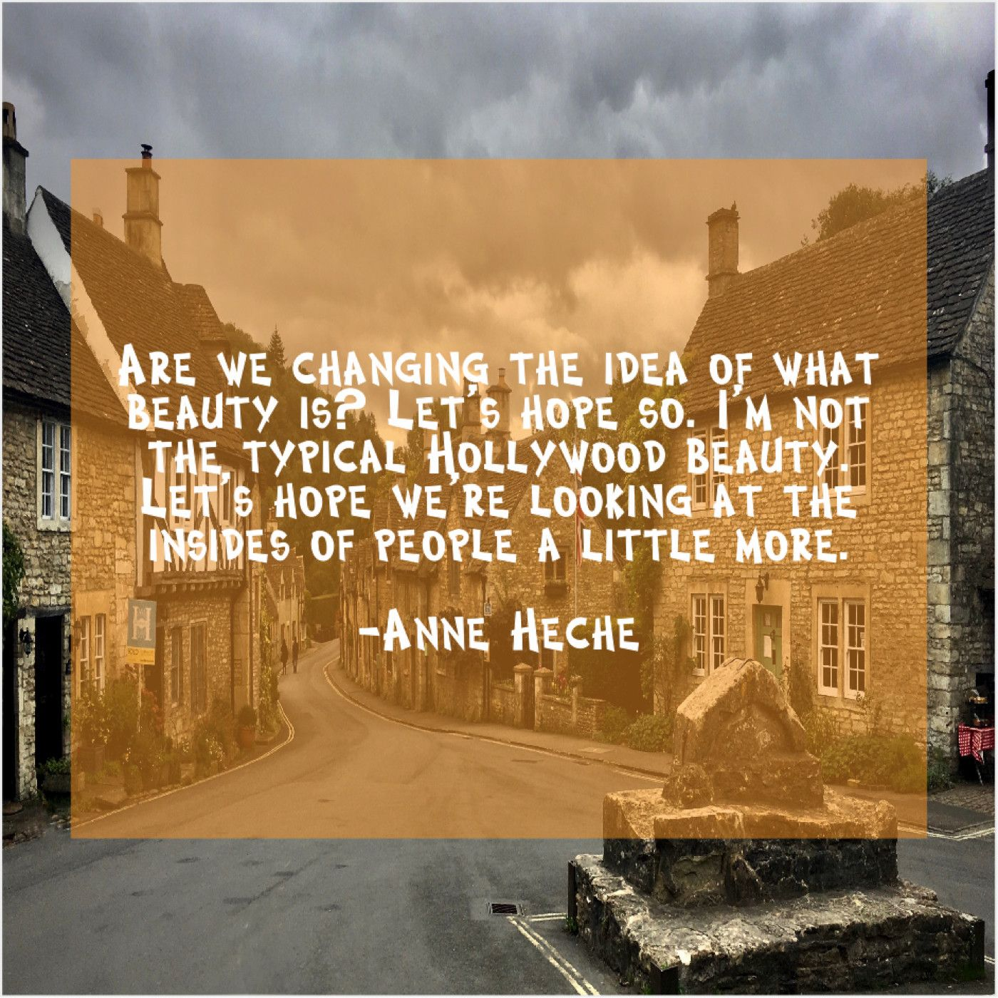 Anne Heche Are We Changing The Idea How To Memorize Things George Santayana Margaret Atwood