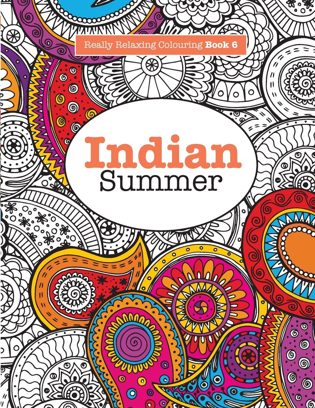 amazonsmile really relaxing colouring book 6 indian summer a jewelled journey through indian pattern and colour really relaxing colouring books volume - Colouring Books