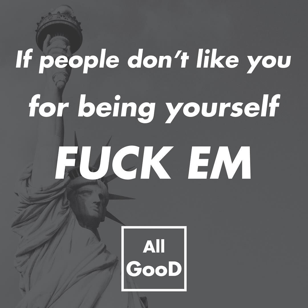 Boy Just Be Yourself #trueshit #life #succes #lifelessons