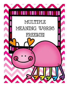 FREEBIE This multiple meaning words printable will help to ensure student success!  This lesson is designed to meet the Common Core Standard for 2n…