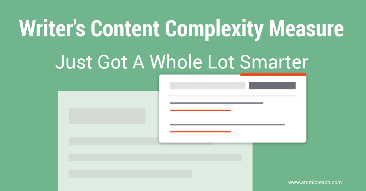 Writer's Content Complexity Measure Just Got A Whole Lot Smarter #digitalmarketing