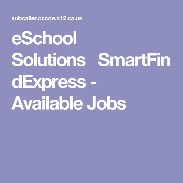 eSchool SolutionsSmartFindExpress-      Available Jobs