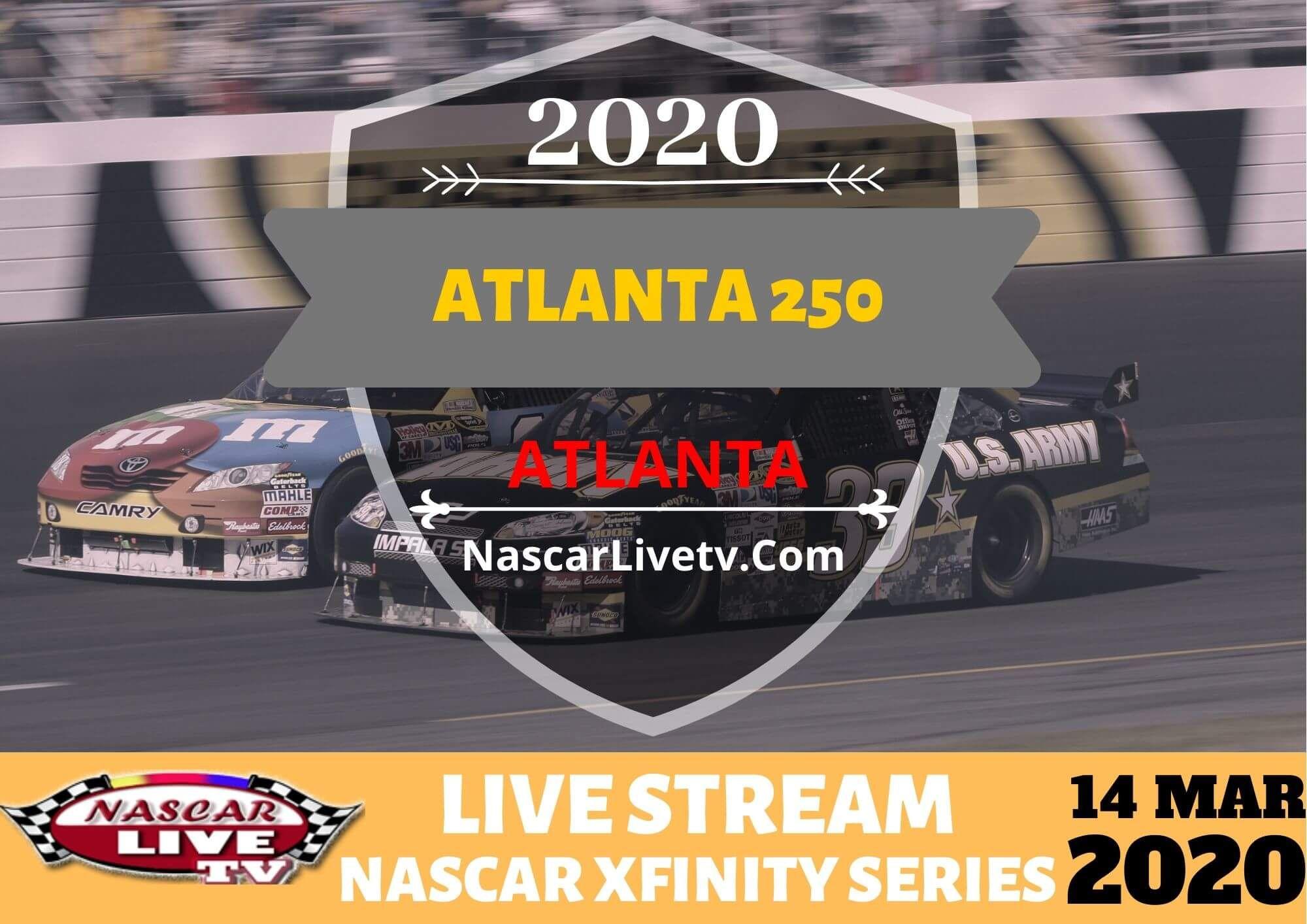 NASCAR Xfinity Atlanta 250 Live Stream 2020 in 2020
